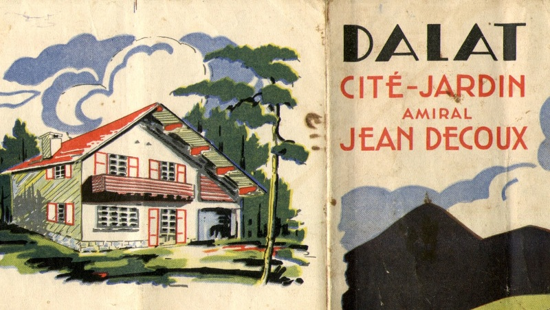 "A brochure from the 1940s illustrated a Dalat development that would include villas ""evoking Alps mountain chalets."""